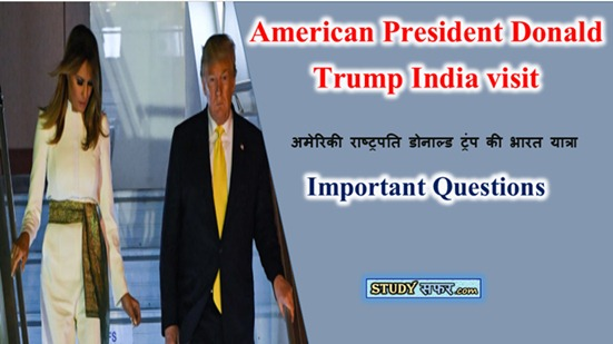 Donald Trump India visit Important Questions
