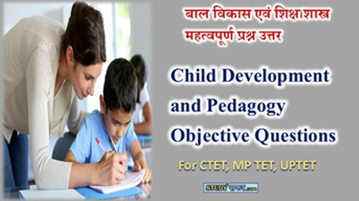 Latest Mcq of Child Development and Pedagogy