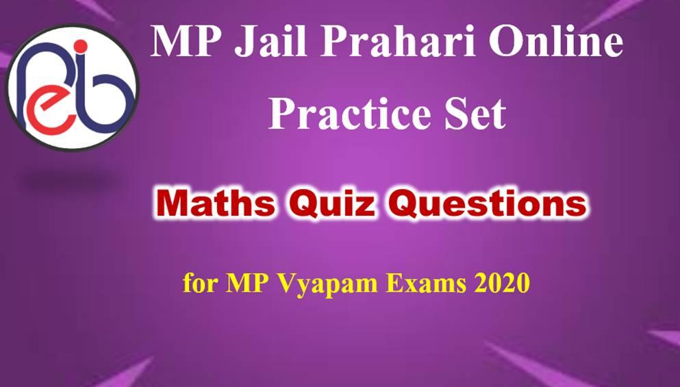 MP Jail Prahari Maths Online Practice Set