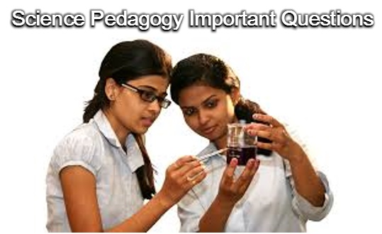Science Pedagogy Questions