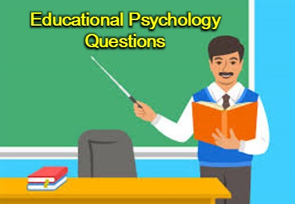 Educational Psychology Questions
