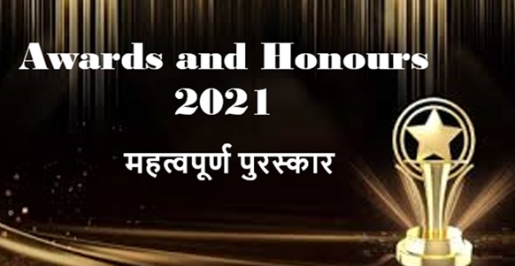 Awards and Honours 2021 List