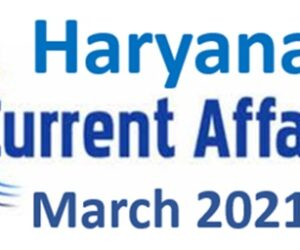 Haryana Current Affairs March 2021 pdf