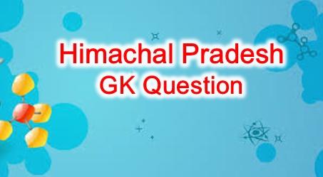 Himachal Pradesh GK