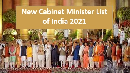 Cabinet Minister List of India 2021